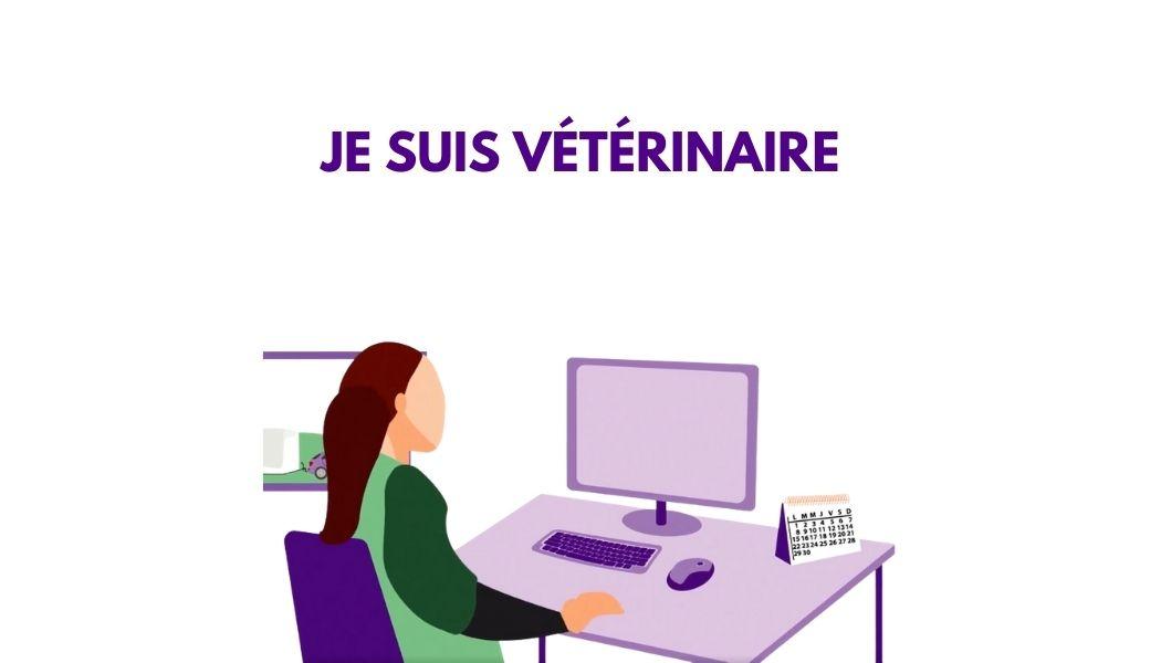 Je suis vétérinaire